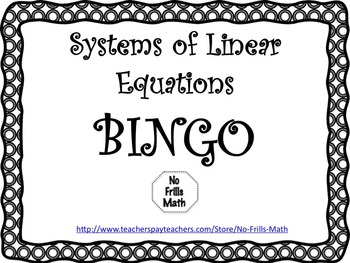 Systems of Linear Equations BINGO