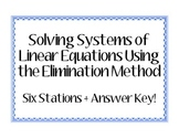 Systems of Equations - Elimination Method STATIONS #2