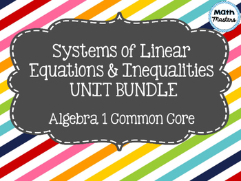 Systems of Linear Equations & Inequalities Unit Bundle