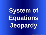 Systems of Linear Equations Jeopardy