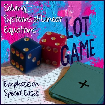 Systems of Linear Equations LOT GAME