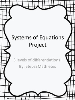 Systems of Linear Equations Project- Differentiated