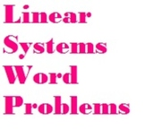 Systems of Linear Equations Word Problems w/ Key