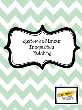 Systems of Linear Inequalities Matching