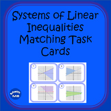 Systems of Linear Inequalities Matching Task Cards