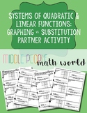 Systems of Quadratics & Linear Functions Graphing/Substitution Partner Activity