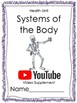 Systems of the Body Unit- YouTube Video Supplement