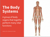 Systems of the Body PowerPoint and assessment tools