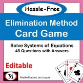 Solving Systems: Elimination Method:  EDITABLE  8.EE.C.8,