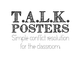 T.A.L.K. Conflict Resolution Posters