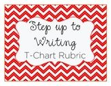 T-Chart Step Up to Writing Rubric
