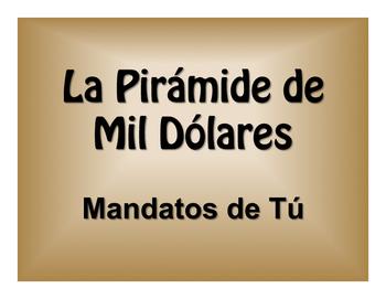 Spanish Tú Commands $1000 Pyramid Game