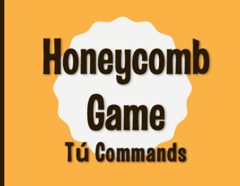 Spanish Tú Commands Honeycomb Partner Game