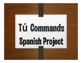 Spanish Tú Commands Project