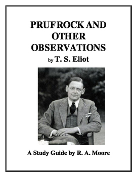 """""""Prufrock"""" (1917) by T. S. Eliot: A Study Guide"""