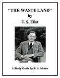 """""""The Waste Land""""  by T. S. Eliot: A Study Guide"""