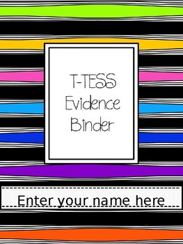T-TESS Evidence Binder Texas Teacher Evaluation and Support System Organization