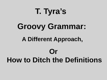 T. Tyra's Groovy Grammar