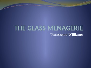 T. WILLIAMS / THE GLASS MENAGERIE / TRAPS. SYMBOLS & THEMES