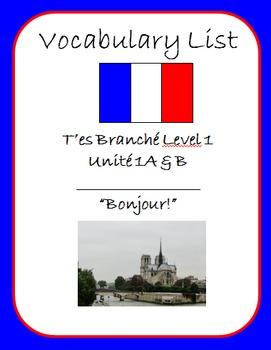 """T'es Branché Level 1 Unité 1A & B """"Bonjour"""" Vocab List"""