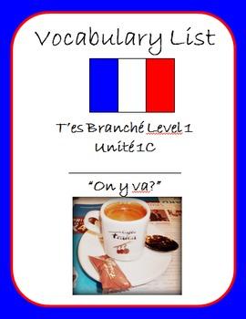 """T'es Branché Level 1 Unité 1C """"On y va?"""" Vocab List"""