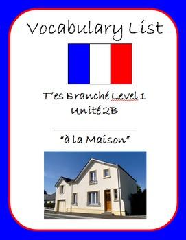 """T'es Branché Level 1 Unité 2B """"à la maison"""" Vocab List"""