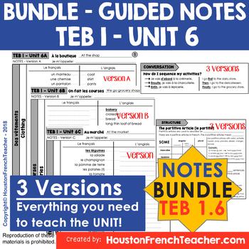 T'es branche Guided notes Level 1 TEB 1 Unit 6 (BUNDLE - TEB 1 UNIT 6 - NOTES)
