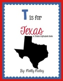 T is for Texas (A State Alphabet Book)
