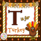 Thanksgiving Poem - T is for Turkey
