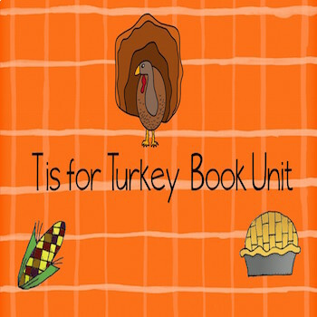 T is for Turkey Book Unit
