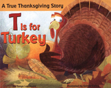 T is for Turkey :  a non-fiction look at Thanksgiving