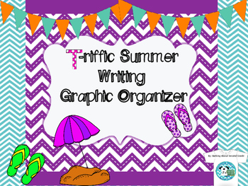 T-riffic Summer Graphic Organizer for Writing