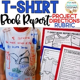 T Shirt Book Report Project & Rubric Set