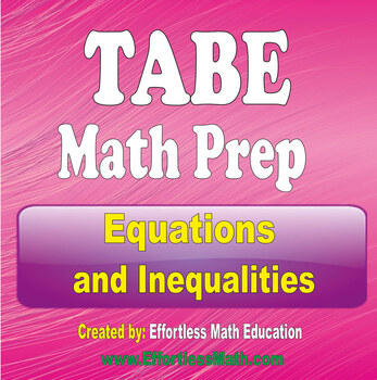 TABE Math Preparation: Exponents and Variables