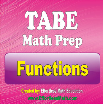 TABE Math Preparation: Functions