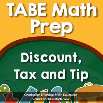 TABE Mathematics Prep: Discount, Tax and Tip