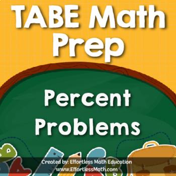 TABE Mathematics Prep: Percent Problems
