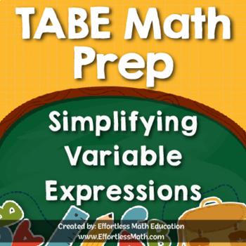 TABE Mathematics Prep: Simplifying Variable Expressions