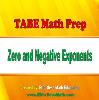 TABE Mathematics Prep: Zero and Negative Exponents