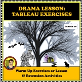 DRAMA LESSON: TABLEAU EXERCISES--HALLOWEEN THEME