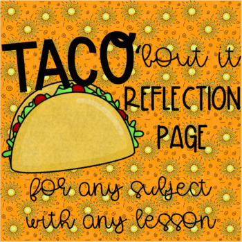 TACO 'bout it Reflection Guide