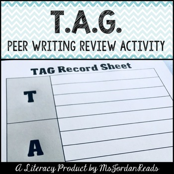 """TAG! You're It!"" Writing Peer-Review (Poster & Record Sheets)"