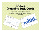 TAILS Graphing Task Cards