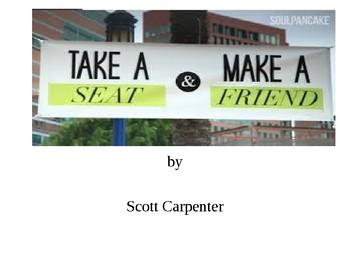 TAKE A SEAT, MAKE A FRIEND