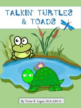 TALKIN' TURTLES AND TOADS