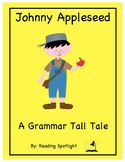 Johnny Appleseed Tall Tale Grammar Story