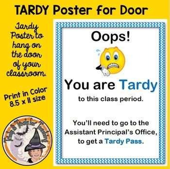 TARDY to class poster sign for your Classroom Door Warning for Tardies