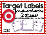 TARGET Desk Labels - Polka Dots! (For 2 Classes)