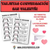 TARJETAS DE CONVERSACIÓN: SAN VALENTÍN, EL AMOR Y LAS RELACIONES DE PAREJA