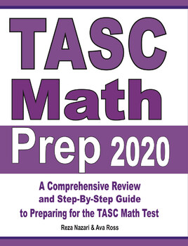 TASC Math Prep 2020: A Comprehensive Review